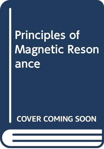 9780060462505: Principles of Magnetic Resonance