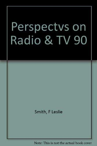 9780060463014: Perspectives on Radio and Television: Telecommunication in the United States