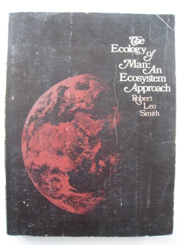 9780060463366: The ecology of man: An ecosystem approach
