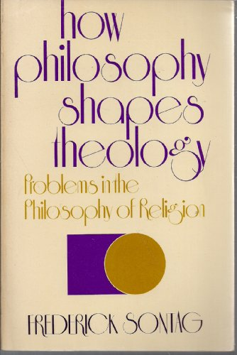 9780060463496: How Philosophy Shapes Theology