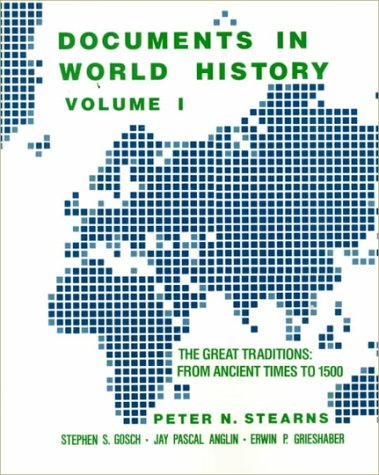 9780060463823: Documents in World History: The Great Traditions, from Ancient Times to 1500