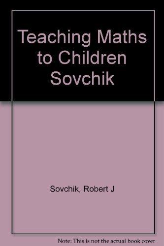 9780060463854: Teaching mathematics to children
