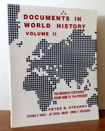 9780060464325: Documents in World History: The Modern Centuries, from 1500 to the Present