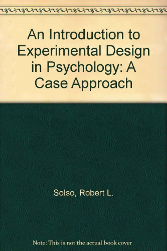 9780060464363: An Introduction to Experimental Design in Psychology: A Case Approach