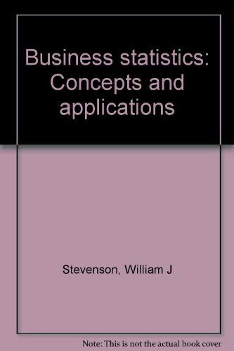 9780060464455: Business statistics: Concepts and applications