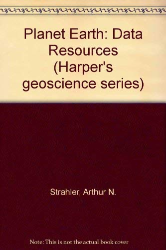 9780060464585: Planet Earth: Data Resources (Harper's geoscience series)