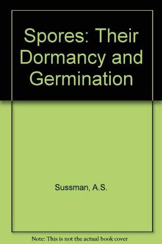9780060465162: Spores: Their Dormancy and Germination
