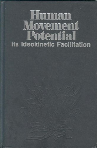 human movement potential its ideokinetic facilitation