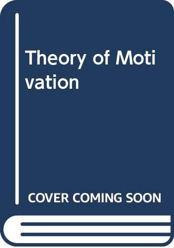 9780060465261: Theory of Motivation