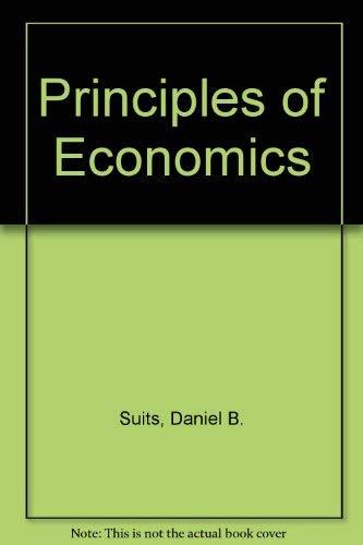Principles of Economics: Daniel B. Suits