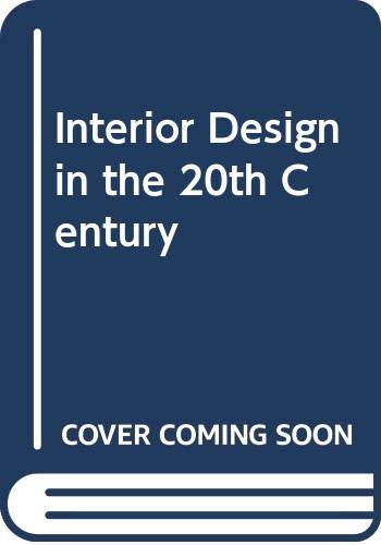 9780060465841: Interior Design in the 20th Century