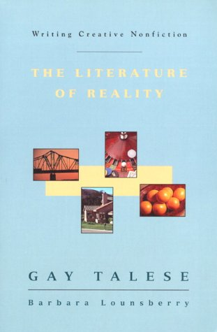 9780060465872: Writing Creative Nonfiction: The Literature of Reality