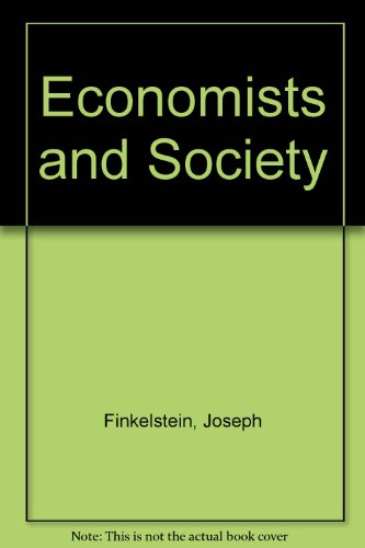 9780060465995: Economists and Society