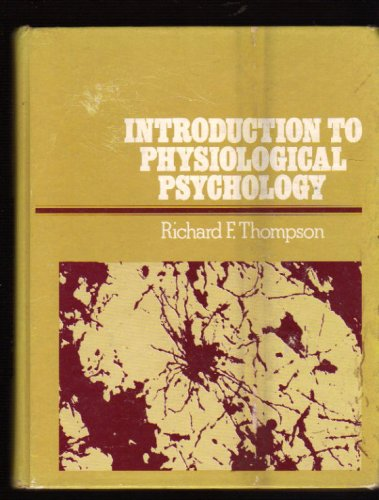9780060466046: Introduction to Physiological Psychology