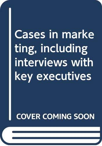9780060466152: Cases in marketing, including interviews with key executives