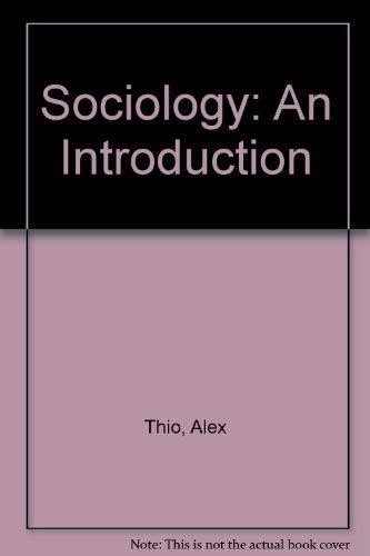 9780060466176: Sociology: An Introduction