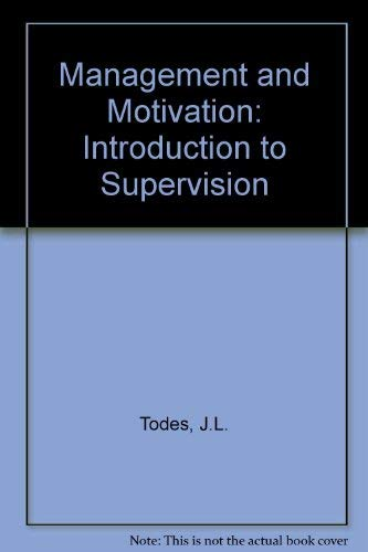 9780060466367: Management and Motivation: Introduction to Supervision