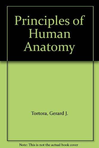 9780060466374: Principles of Human Anatomy