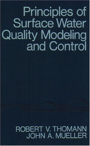 9780060466770: Principles of Surface Water Quality Modeling and Control