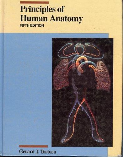 9780060466855 Principles Of Human Anatomy Abebooks Gerard J