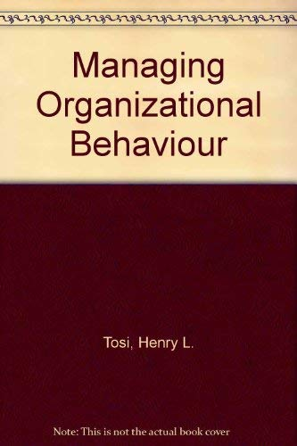 9780060466930: Managing Organizational Behaviour