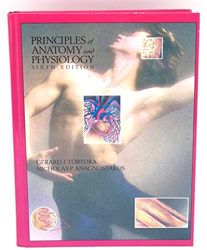 9780060467043: Principles of Anatomy and Physiology