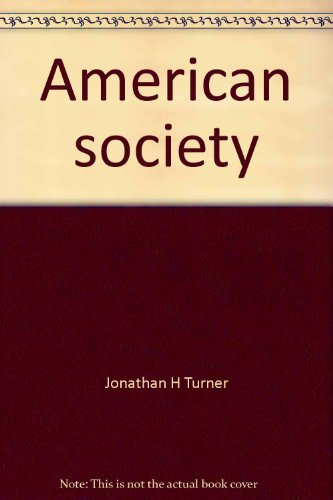 9780060467067: American society: Problems of structure