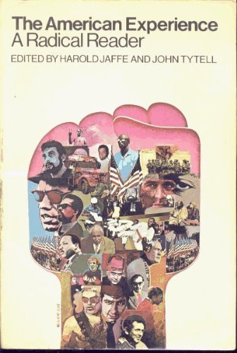 9780060467166: American Experience: A Radical Reader