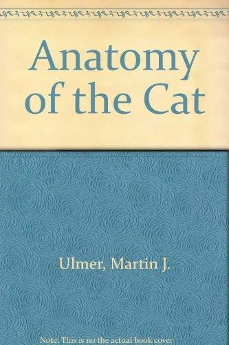 Anatomy of the Cat: Ulmer, Martin J., etc.