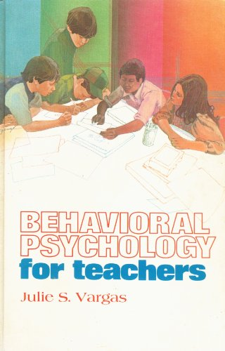 9780060468132: Behavioural Psychology for Teachers