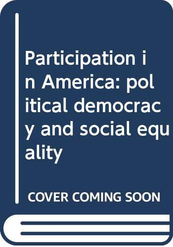9780060468231: Participation in America: political democracy and social equality