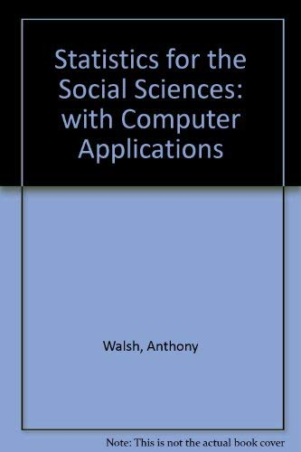 9780060468941: Statistics for the Social Sciences: with Computer Applications