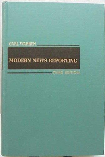 Modern news reporting: Warren, Carl Nelson