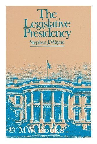 9780060469641: The legislative Presidency