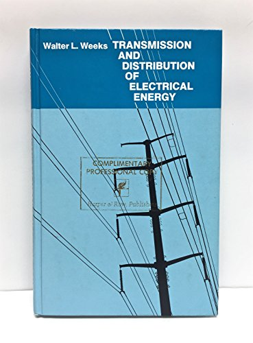 9780060469825: Transmission and Distribution of Electrical Energy
