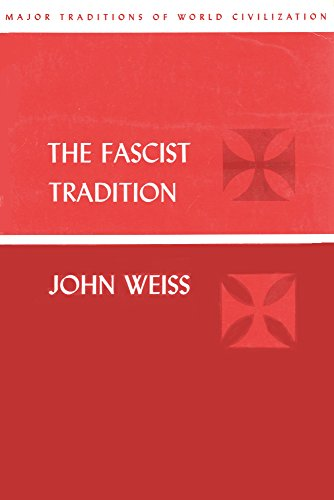 9780060469955: Fascist Tradition (Major Traditions of World Civilization)