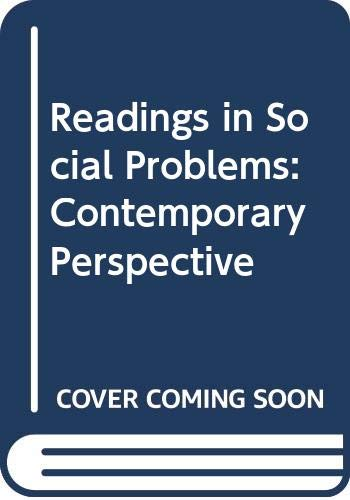 9780060470531: Readings in Social Problems: Contemporary Perspective (Harper & Row's contemporary perspectives reader series)