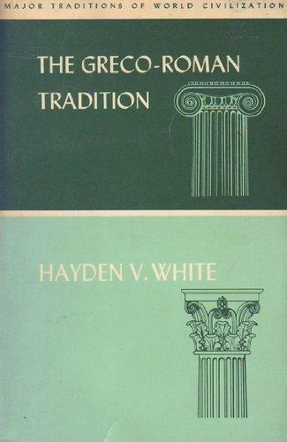 9780060470647: Graeco-Roman Tradition (Major traditions of world civilization)