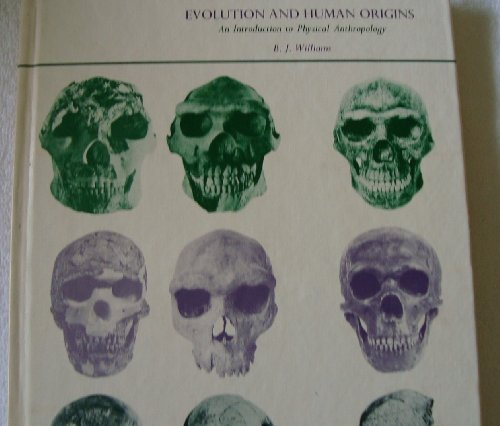 9780060471170: Evolution and human origins;: An introduction to physical anthropology
