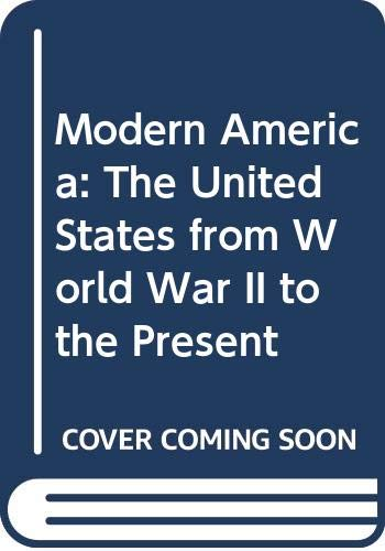 9780060471446: Modern America: The United States from World War II to the Present