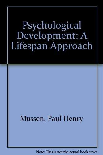 9780060471491: Psychological Development: A Lifespan Approach