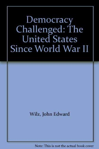 9780060471675: Democracy Challenged: The United States Since World War II