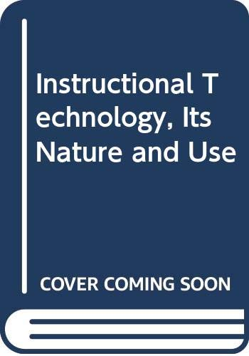 9780060471699: Instructional Technology, Its Nature and Use