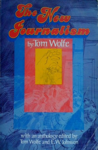 9780060471835: The New Journalism