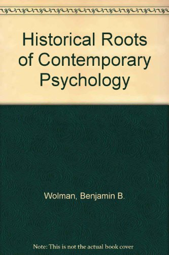 9780060471897: Historical Roots of Contemporary Psychology