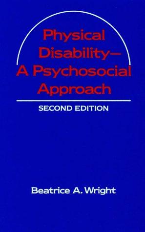 9780060472412: Physical Disability: A Psychosocial Approach