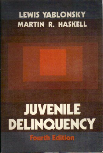 Juvenile Delinquency, 4th: Yablonsky, Lewis; Haskell,