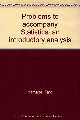 9780060473198: Problems to accompany Statistics, an introductory analysis