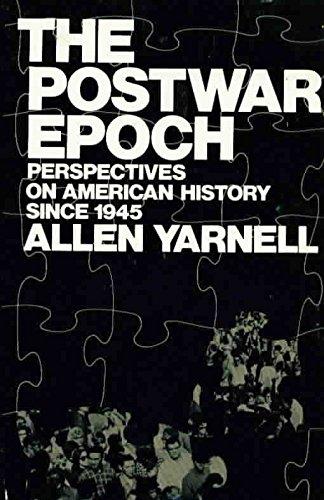 9780060473242: Postwar Epoch: Perspectives on American History Since 1945