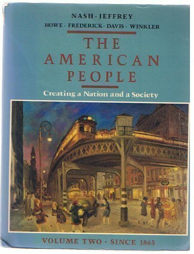 9780060473365: American People: Since 1865 v. 2: Creating a Nation and a Society